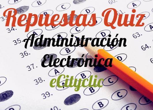 Respuestas Quiz Administración Electrónica